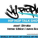 My People Show (28 10 2017) - Gost: Struka