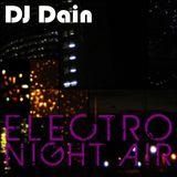 DJ Dain Presents: Electro Night Air
