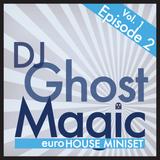 Vol. 1, Ep. 2 - EuroHouse MiniSet