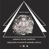 LIM ArtStyle pres. Autumn #30 Mixtape Music Medicine [Deep , Dark & Melodic Techno]