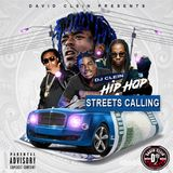 STREETS CALLING, STRICTLY FOR THE STREETS MIXTAPE DJCLEIN