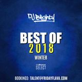 #BestOf2018 Winter // R&B, Hip Hop & U.K. // Instagram: djblighty