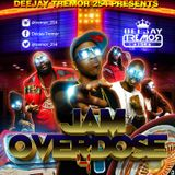 Jam Overdose 4 By Deejay Tremor