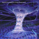 «Tornado» - experimental studio session by Andrey klimkovsky & Igor Kolesnikov of the 09th of March,