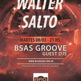 BSAS GROOVE GUEST DJ - Episodio 14 - WALTER SALTO - 08032016