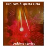 Bedtime Stories / by Rich Ears & Specta Ciera (for BeatLounge radio)