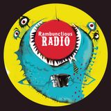 Rambunctious Radio July 20th