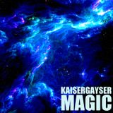 Kaiser Gayser 'MAGIC' Essential Mix