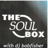 the soul box on soul legends radio with dj bobfisher 2 / 7 / 2014