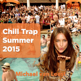 Chill Trap Summer 2015