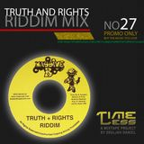 Riddim Mix 27 - Truths and Rights