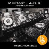 "MixCast : A.S.K ""40-Minute Mix"""