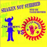 "Shaken Not Stirred present ""Jamiroquai vs. The Brand New Heavies"" (14-3-2012)"
