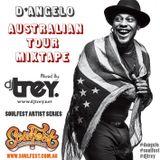 D'Angelo - The Australian Tour Mixtape (2014) - Mixed By Dj Trey