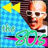 I <3 the Eighties