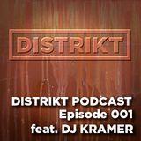 DJ Kramer - DISTRIKT Podcast - Episode 001