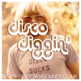 Get Down present... Disco Diggin'