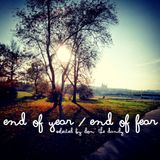 End of Year - End of Fear