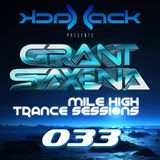Mile High Trance Sessions 033 - Grant Saxena Guestmix