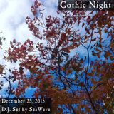 December 25, 2015 - Gothic Night - D.J. set by SeaWave