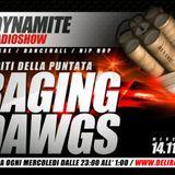 DYNAMITE radio show ospiti | RAGING DAWGS | seconda parte