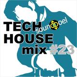 Tech House mix #23