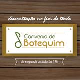 Conversa de Botequim - 18/4/17