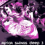 Africa Swings Deep 3