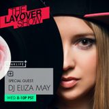 The Layover Show on Traklife Radio Episode #170 Ft. Special Guest DJ Eliza