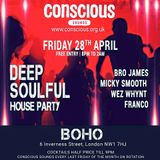 Conscious Sounds: Deep & Soulful House Promo 28.4.17 Mixed By Wez Whynt