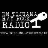 En Tijuana Hay Rock PODCAST #3