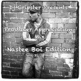 Dj Cripster - Producer Appreciation Mix (Nastee Boi Edition)