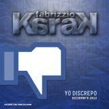 09. Fabrizzio Karak - Yo Discrepo (Dic 2012) MD.