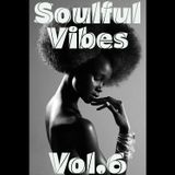 Soulful Vibes Vol.6