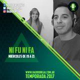 NI FU NI FA - 038 - 09-08-2017 - MIERCOLES DE 19 A 21 POR WWW.RADIOOREJA.COM.AR