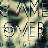 G/\ME .__. O\/ER  -  Dabt's® (DJ SET)