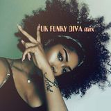 UK FUNKY DIVA mix