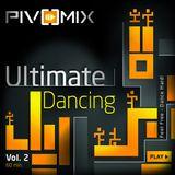 PIVOMIX - Ultimate Dancing Vol.2