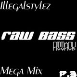 Raw Bass Attack part.3