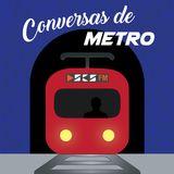 Conversas de Metro T2 - Episódio 1