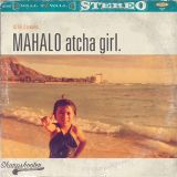 DJ RELLS presents...MAHALO atcha girl.