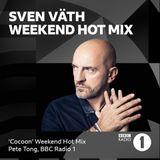 Sven Väth (Cocoon Recordings) @ Weekend Hot Mix - Pete Tong Radio Show, BBC Radio 1 (05.10.2018)