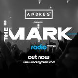 "ANDREG PRESENTS ""THE MARK"" RADIOSHOW EP.24"
