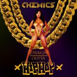 DJ CHEMICS - STRAIGHT OUTTA HIP HOP