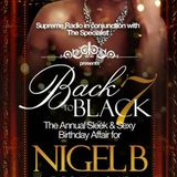 BACK II BLACK PT 7.. NIGEL B's B'DAY PROMO CD (2014)(SLOW JAMS 2)
