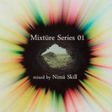 Mixtüre Series 01