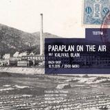 Paraplan On The Air w/ Kalivas – 10/11/2015