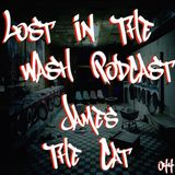 LOST IN THE WASH PODCAST 044 - JAMES THE CAT