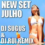 New Set JULHO 2015  DJ Sugus & DJ Rui Remix