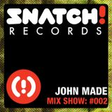 SNATCH! GROOVES #002 - JOHN MADE (JUNE 2011)